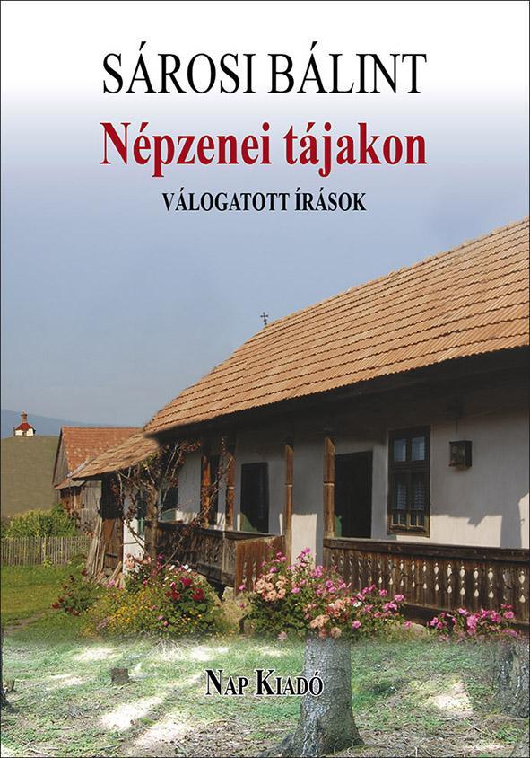 NÉPZENEI TÁJAKON - VÁLOGATOTT ÍRÁSOK