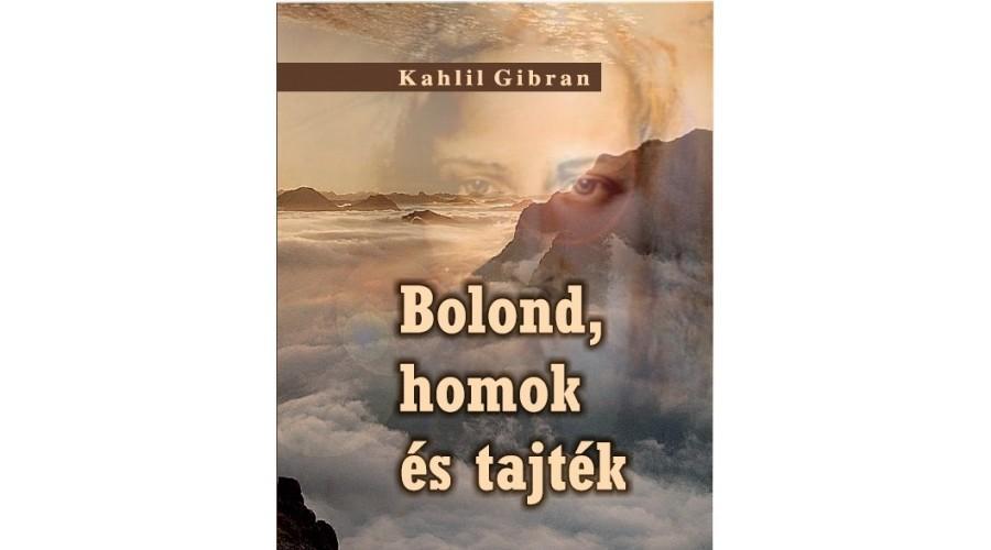 BOLOND, HOMOK ÉS TAJTÉK