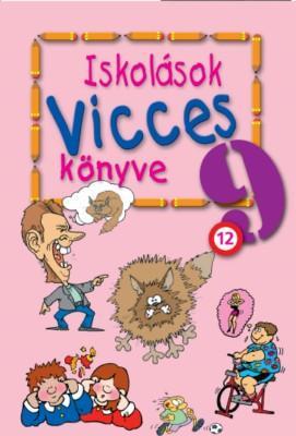 ISKOLÁSOK VICCES KÖNYVE 9.