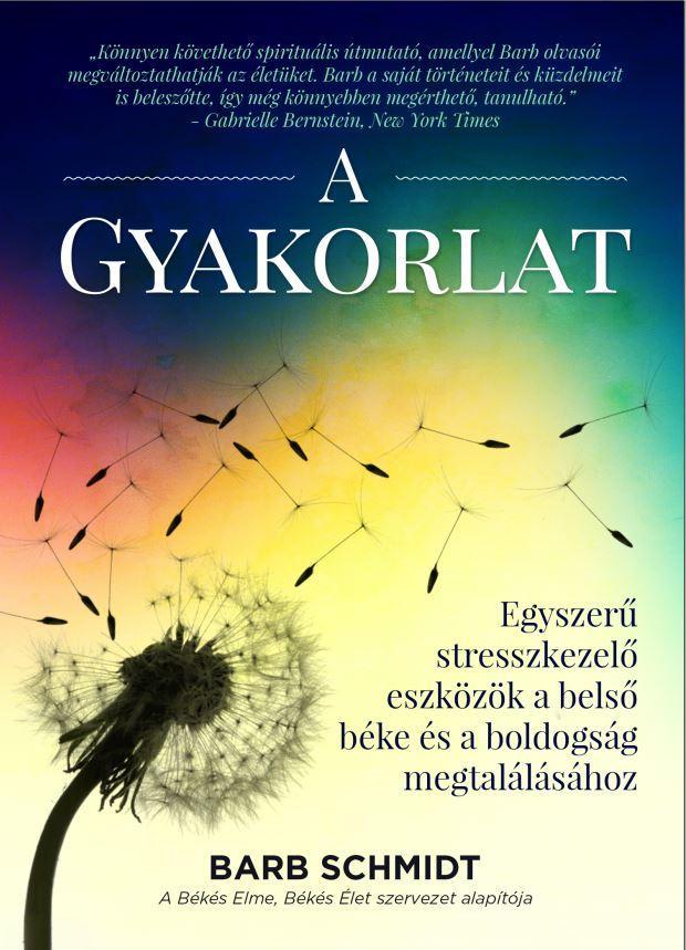 A GYAKORLAT - EGYSZERŰ STRESSZKEZELŐ ESZKÖZÖK...