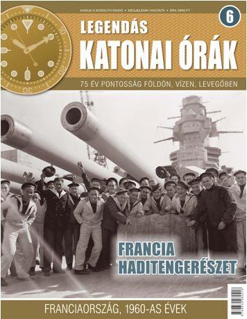 FRANCIA HADITENGERÉSZET - LEGENDÁS KATONAI ÓRÁK 6.