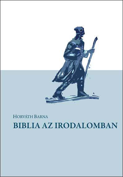 BIBLIA AZ IRODALOMBAN