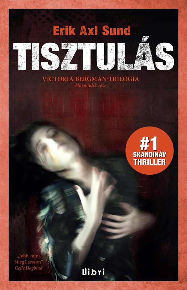 TISZTULÁS - VICTORIA BERGMAN-TRILÓGIA 3.