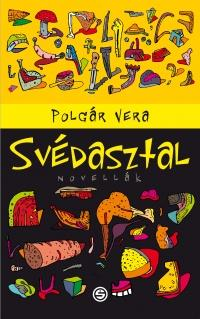 SVÉDASZTAL - NOVELLÁK