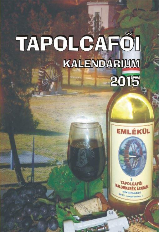 TAPOLCAFÕI KALENDÁRIUM 2015