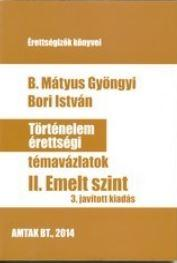 T�RT�NELEM �RETTS�GI T�MAV�ZLATOK II. - EMELT SZINT (3. JAV. KIAD.)
