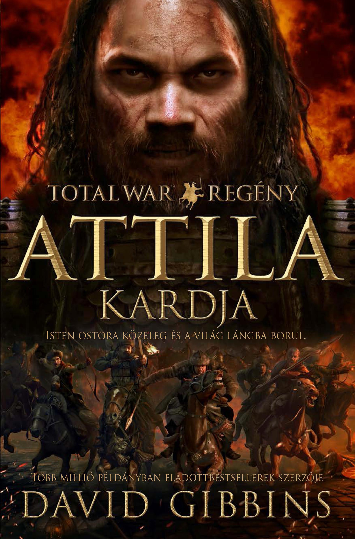 ATTILA KARDJA - TOTAL WAR REGÉNY