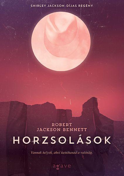 BENNETT, ROBERT JACKSON - HORZSOLÁSOK