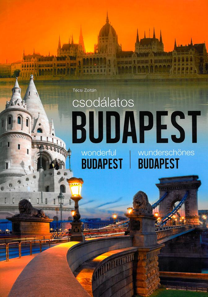 CSODÁLATOS BUDAPEST (3 NYELVÛ)