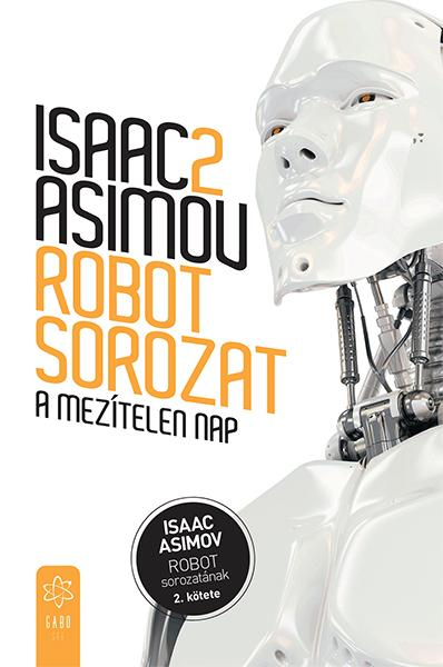 A MEZÍTELEN NAP - ROBOT SOROZAT 2.