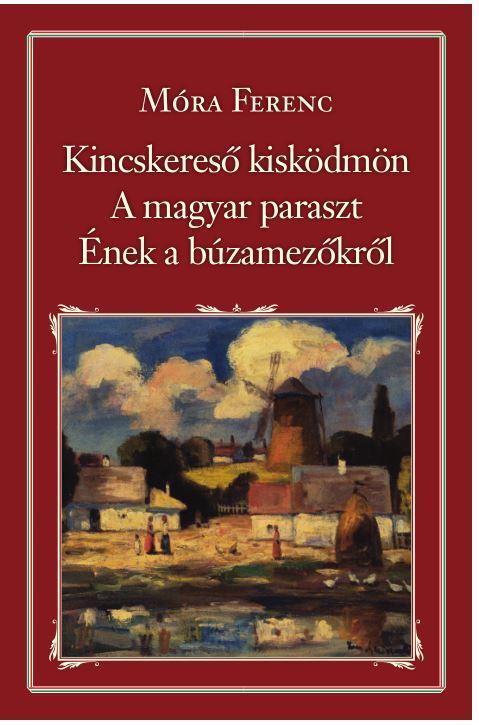KINCSKERESŐ KISKÖDMÖN - A MAGYAR PARASZT - ÉNEK A BÚZAMEZŐKRŐL - NEMZETI KT. 40.