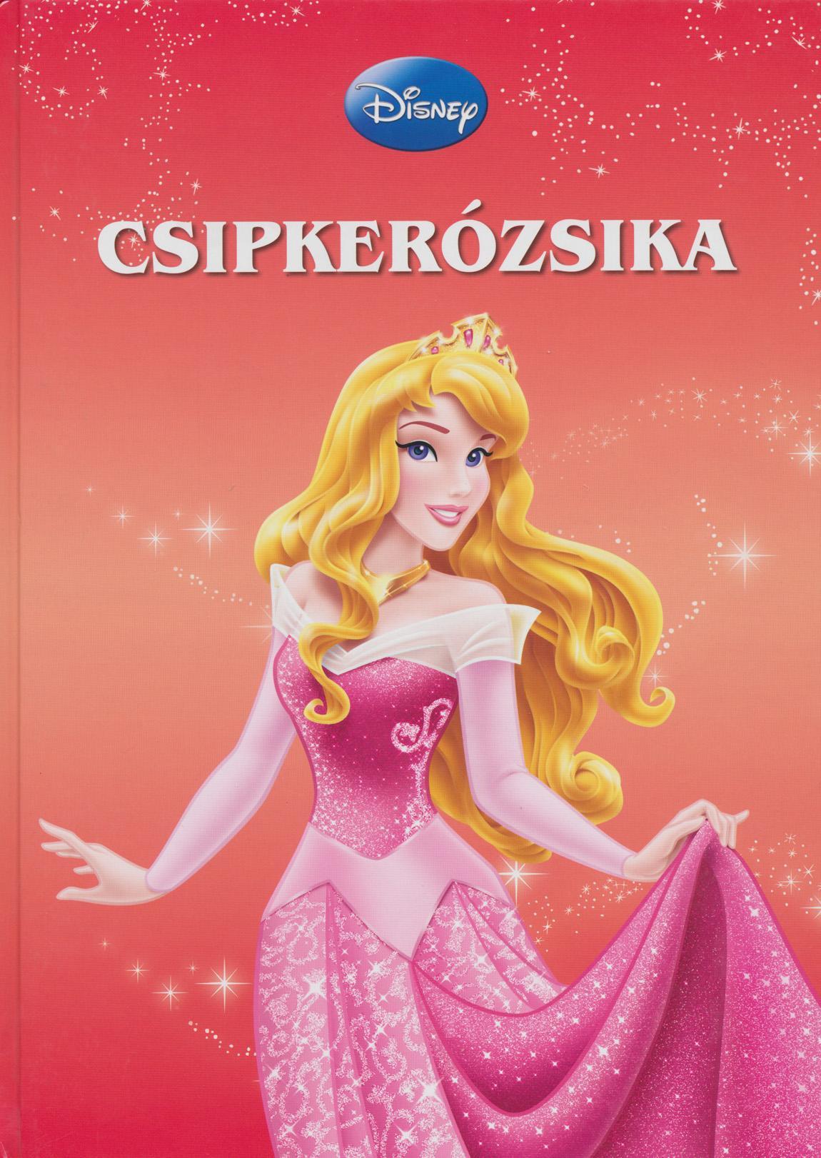 CSIPKERÓZSIKA (DISNEY-FILMEK GYÛJTEMÉNYE)