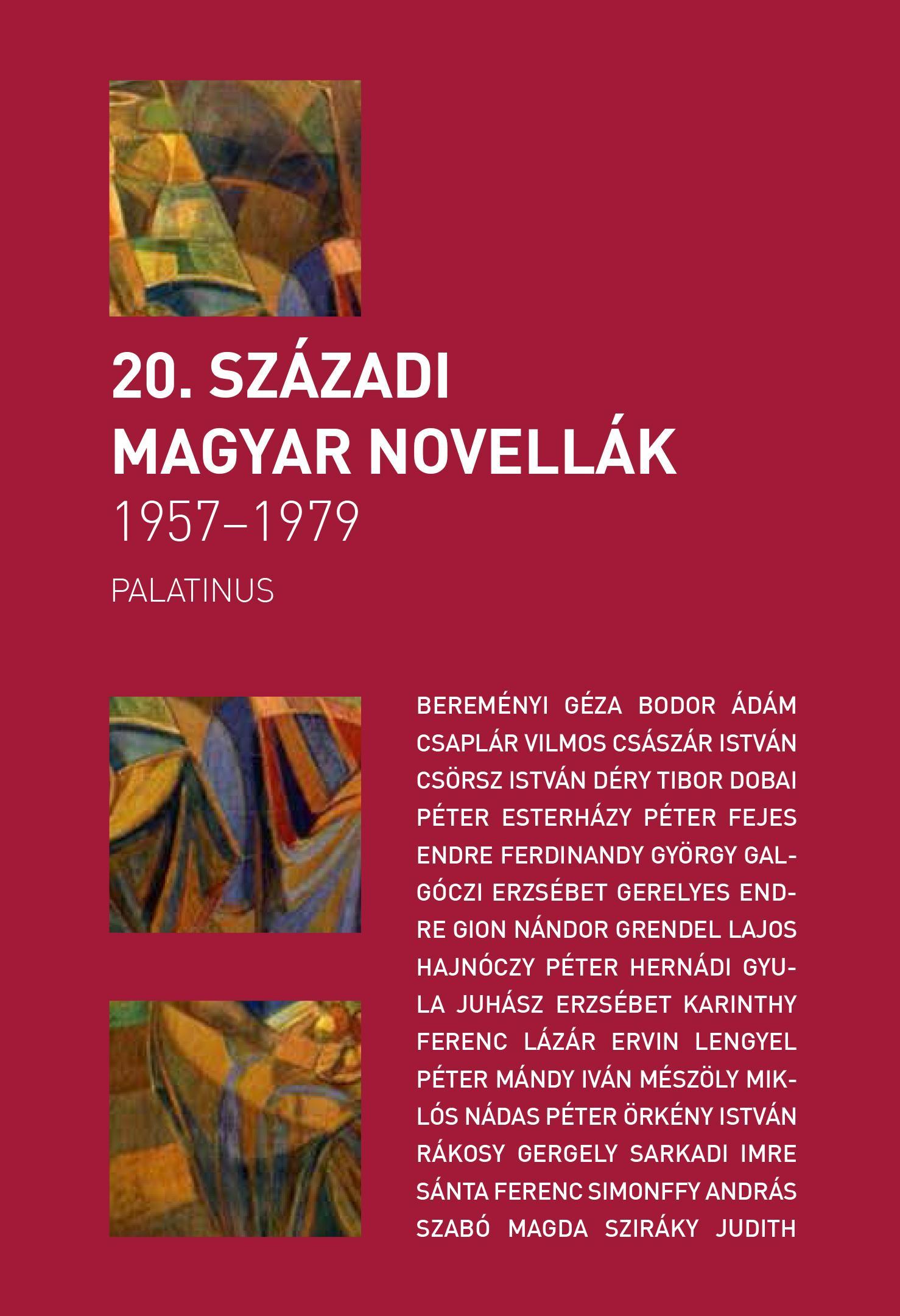 20. SZÁZADI MAGYAR NOVELLÁK 1957-1979