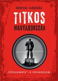 """TITKOS MAGYARORSZÁG - """"CÉLSZEMÉLY"""": A TÁRSADALOM"""