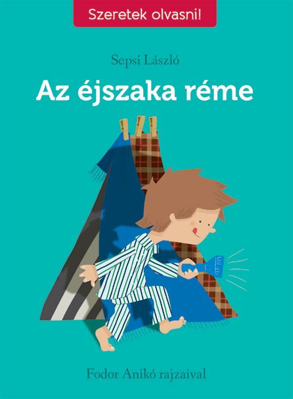 AZ ÉJSZAKA RÉME /SZERETEK OLVASNI/