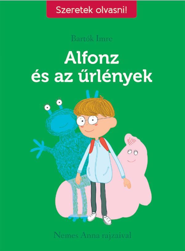 ALFONZ ÉS AZ ŰRLÉNYEK szeretek olvasni!