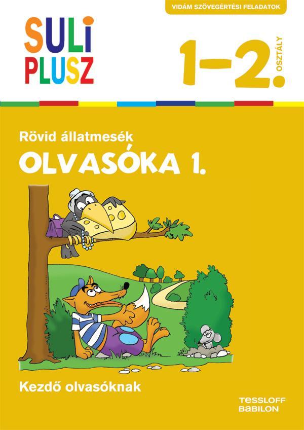 SULI PLUSZ - OLVASÓKA 1. - RÖVID ÁLLATMESÉK (ÚJ, 2015)