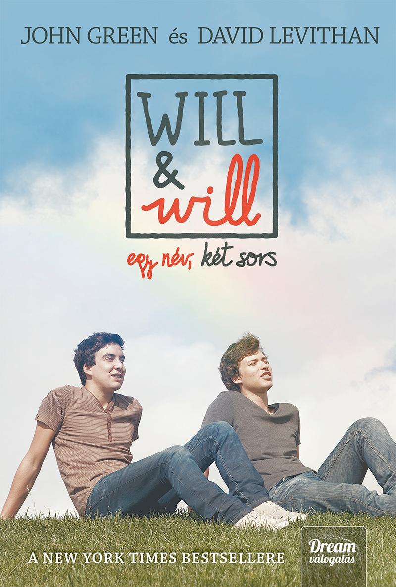 WILL & WILL - EGY NÉV, KÉT SORS - FŰZÖTT