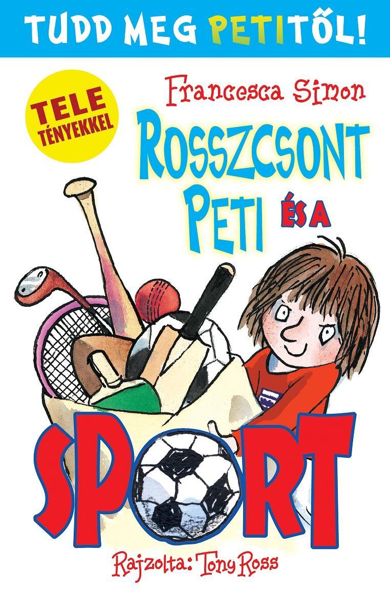 ROSSZCSONT PETI ÉS A SPORT - TUDD MEG PETITŐL!