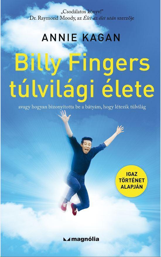 BILLY FINGERS TÚLVILÁGI ÉLETE