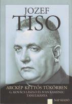 JOZEF TISO - ARCKÉP KETTŐS TÜKÖRBEN
