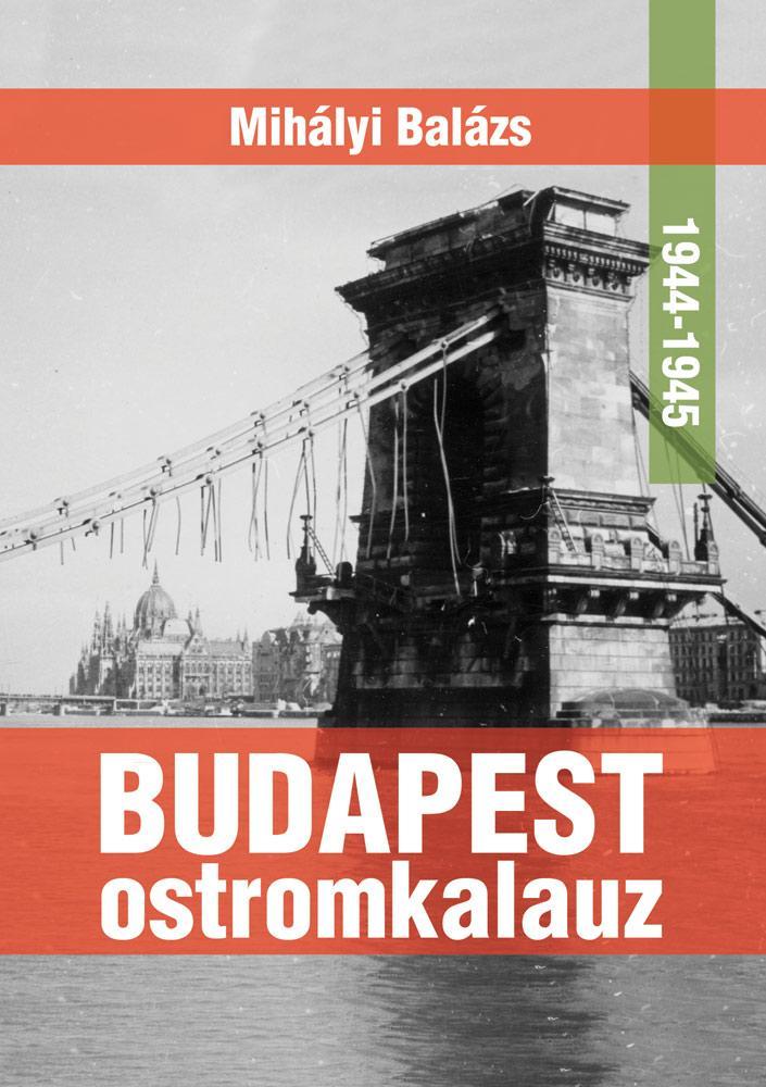 BUDAPEST OSTROMKALAUZ 1944-1945 fix