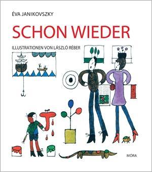SCHON WIEDER (MÁR MEGINT)