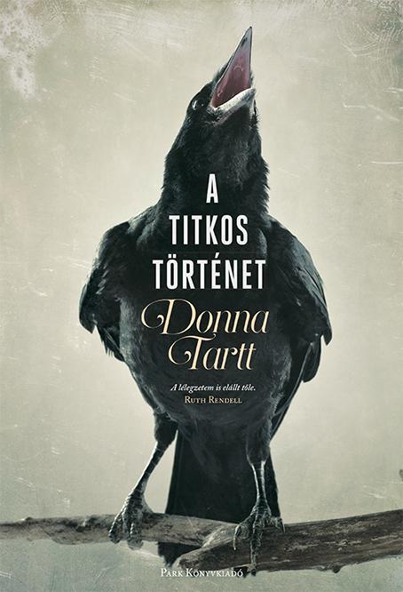 TARTT, DONNA - A TITKOS TÖRTÉNET