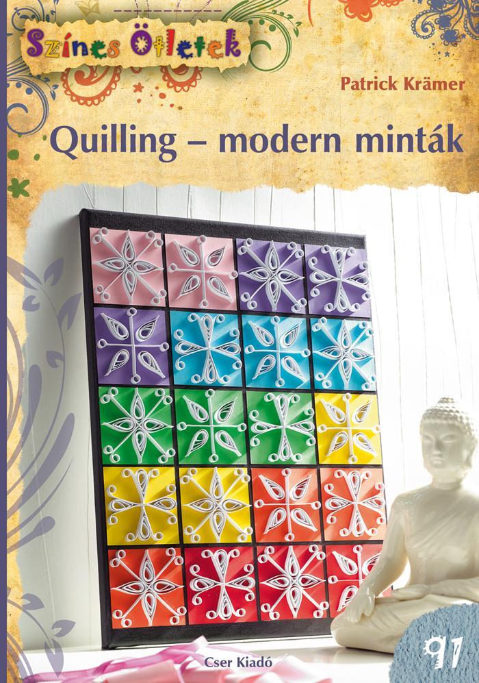 QUILLING-MODERN MINTÁK - SZÍNES ÖTLETEK 91.