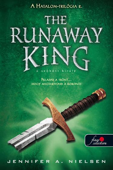 THE RUNAWAY KING - KÖTÖTT - A SZÖKÖTT KIRÁLY