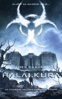 HALÁLKÚRA - AZ ÚTVESZTÕ-TRILÓGIA 3.