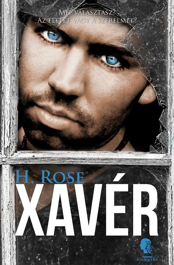 ROSE, H. - XAVÉR