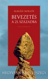 BEVEZETÉS A 21. SZÁZADBA - NEGYVENHAT + EGY