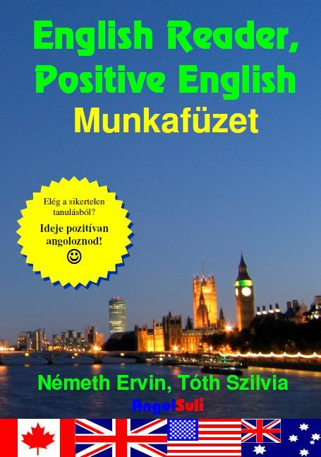ENGLISH READER, POSITIVE ENGLISH - MUNKAFÜZET