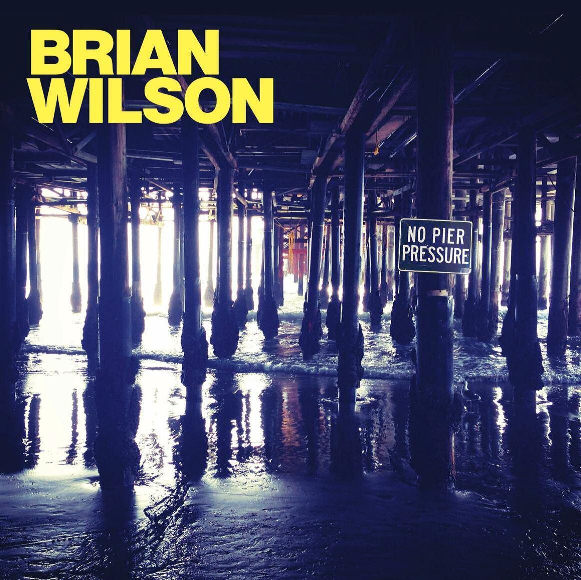 NO PIER PRESSURE - BRIAN WILSON - CD -