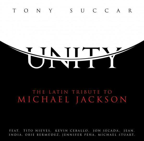 SUCCAR, TONY - UNITY - THE LATIN TRIBUTE TO MICHAEL JACKSON - CD -