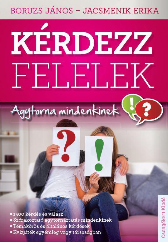 KÉRDEZZ-FELELEK - AGYTORNA MINDENKINEK!