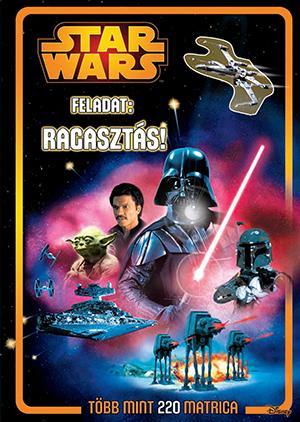 STAR WARS - FELADAT: RAGASZTÁS! 220 MATRICA - FOGLALKOZTATÓ 2.