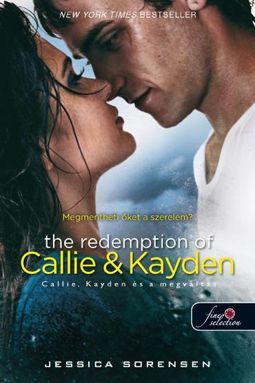 THE REDEMPTION OF CALLIE AND KAYDEN - KÖTÖTT