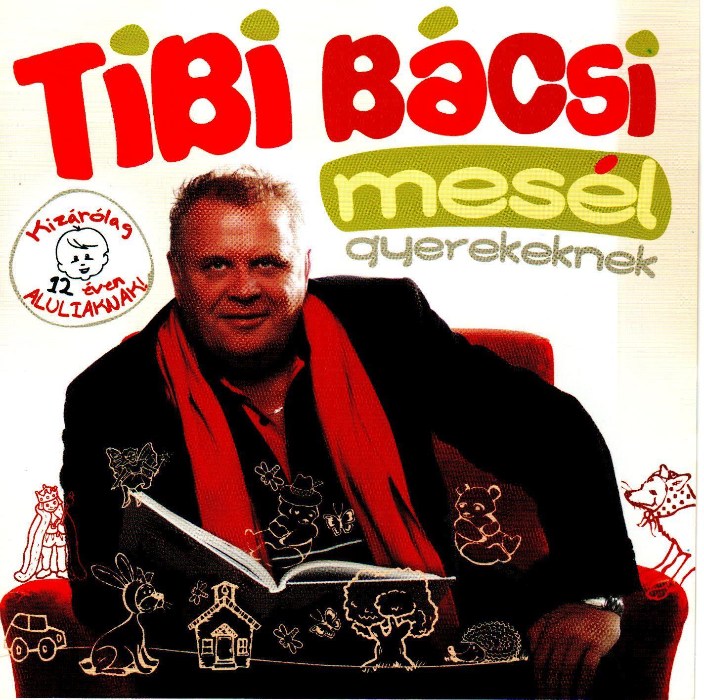 TIBI BÁCSI MESÉL GYEREKEKNEK - CD -