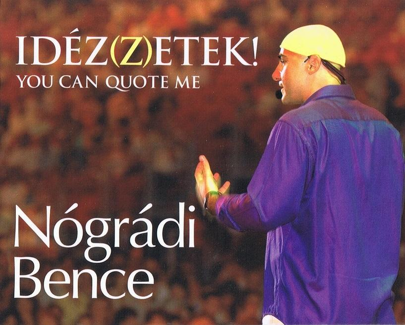 IDÉZ(Z)ZETEK! - YOU CAN QUOTE ME