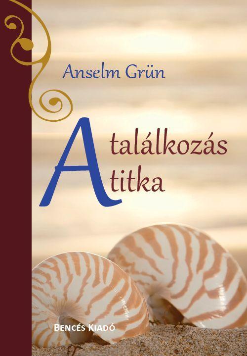 A TALÁLKOZÁS TITKA