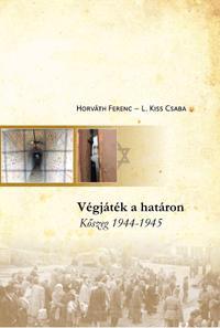 VÉGJÁTÉK A HATÁRON - KÕSZEG 1944-145