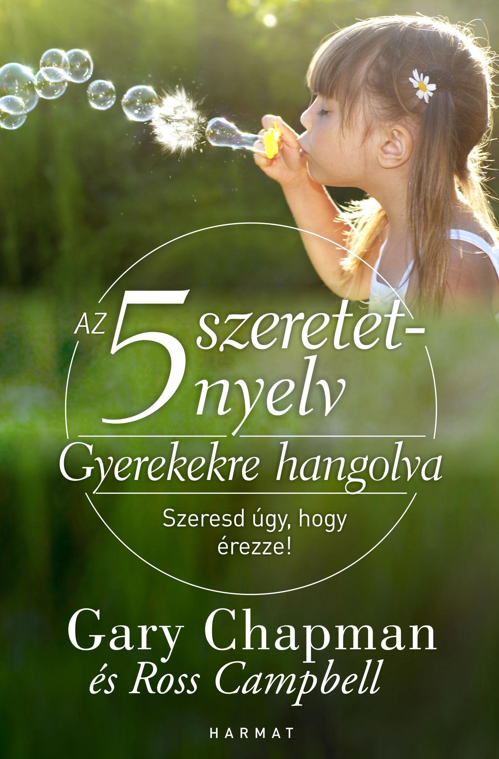 AZ 5 SZERETETNYELV - GYEREKEKRE HANGOLVA