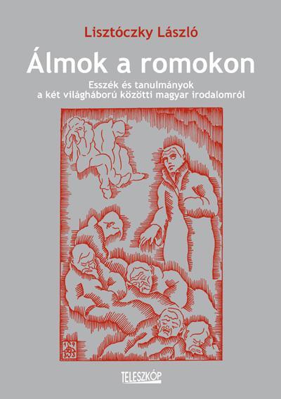 ÁLMOK A ROMOKON