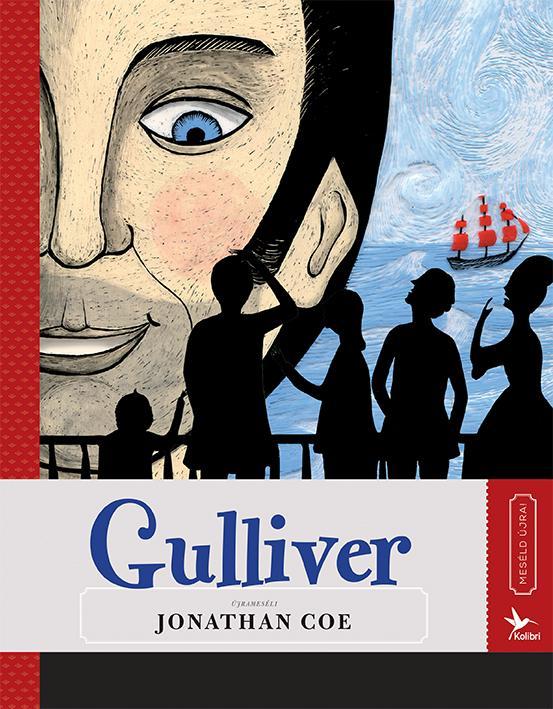 GULLIVER - MESÉLD ÚJRA! 6.