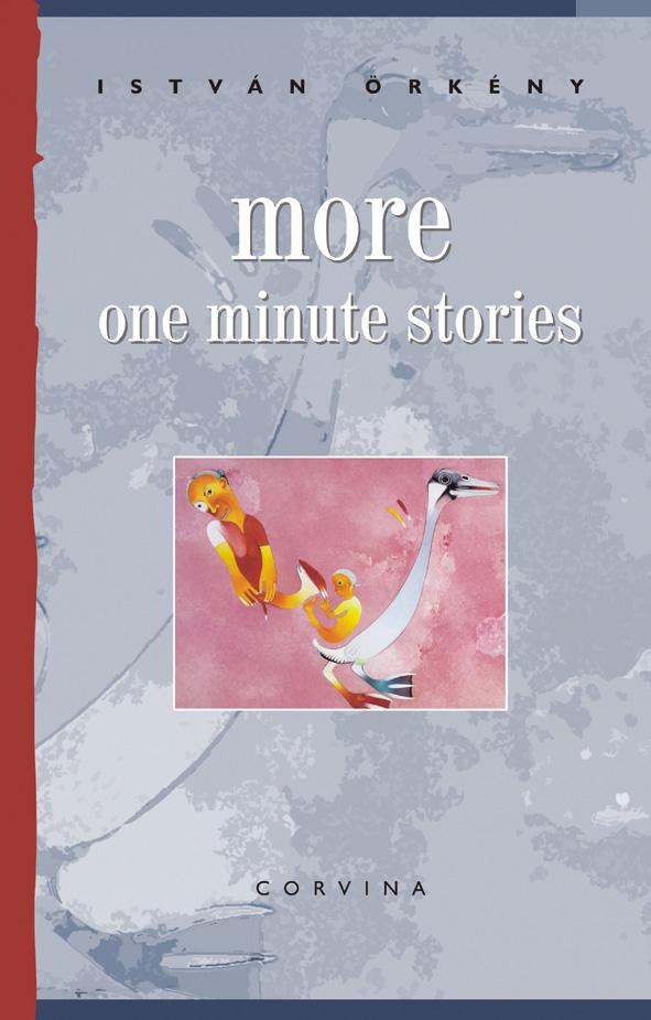 MORE ONE MINUTE STORIES - ÚJABB EGYPERCESEK (ANGOL NYELVEN, 4. KIADÁS)