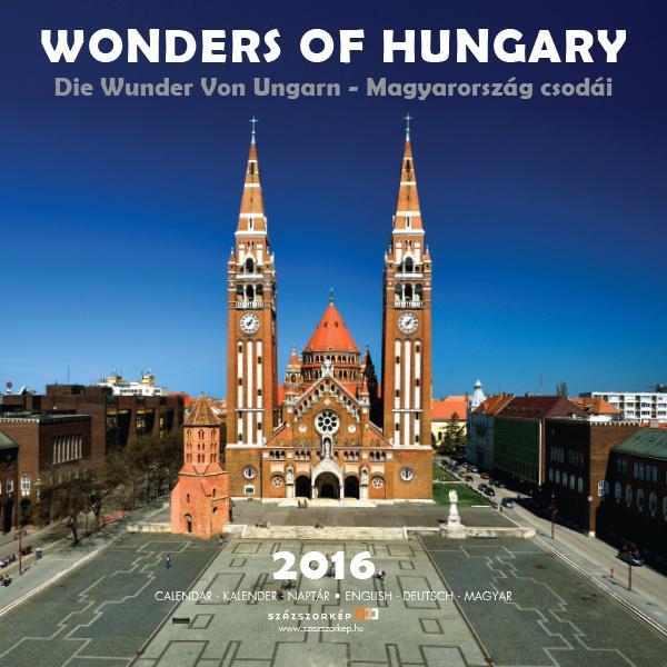 WONDERS OF HUNGARY 2016 - NAPTÁR (30x30)