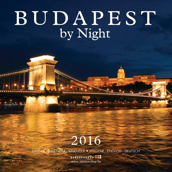 BUDAPEST BY NIGHT 2016 - NAPTÁR (22x22)