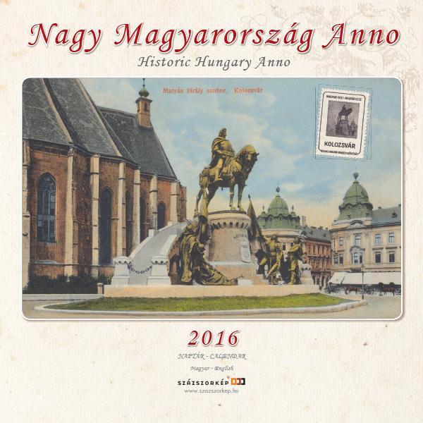 NAGY MAGYARORSZÁG ANNO 2016 - NAPTÁR (22x22)